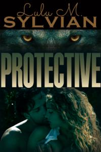 Protective-paranormal Romance by Lulu M Sylvian lmsylvian.com