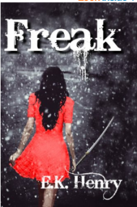freak by EK Henry
